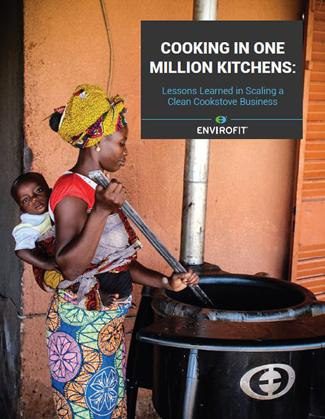 Envirofit - Lessons Learned In Scaling a Clean Cookstoves Business
